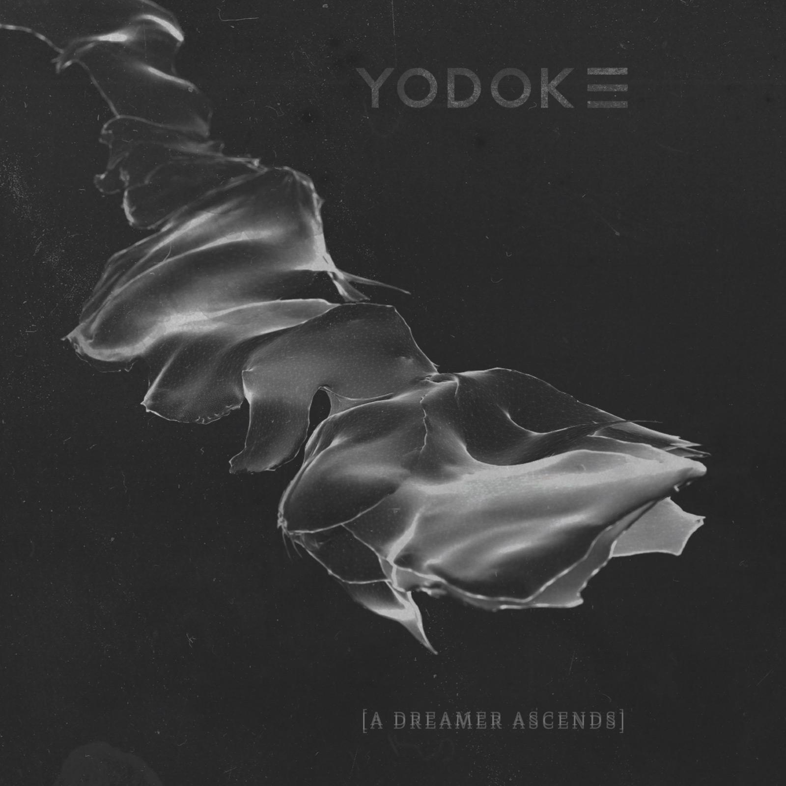 "YODOK III – ""A Dreamer Ascends"""